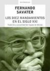 Los diez mandamientos en el siglo XXI. Tradición y actualidad del legado de Moisés - Fernando Savater
