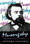 Musorgsky: Eight Essays and an Epilogue - Richard Taruskin