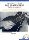 Fiddle Tunes for Flatpickers: Mandolin [With CD] - Bob Grant