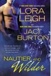 Nautier and Wilder (Nauti, #7, Wild Riders, #6) - Lora Leigh
