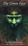 The Green Face (Decadence from Dedalus) - Gustav Meyrink