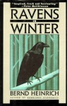 Ravens in Winter - Bernd Heinrich, Louise Fili