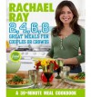 Rachael Ray 2, 4, 6, 8: Great Meals for Couples or Crowds - Rachael Ray