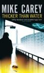 Thicker Than Water (Felix Castor Novel) - Mike Carey