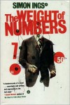 The Weight of Numbers - Simon Ings