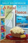 A Fatal Fleece - Sally Goldenbaum