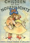Children of the Northlights - Ingri d'Aulaire, Edgar Parin d'Aulaire