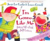 I'm Gonna Like Me: Letting Off a Little Self-Esteem - Jamie Lee Curtis, Laura Cornell