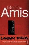 London Fields - Martin Amis