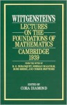 Lectures on the Foundations of Mathematics, Cambridge 1939 - Ludwig Wittgenstein, Cora Diamond