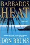Barbados Heat - Don Bruns