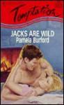 Jacks Are Wild - Pamela Burford