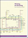 Writing on Drawing: Essays on Drawing Practice and Research - Steve Garner