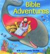 Bible Adventures - Gwen Ellis, Steve Cox