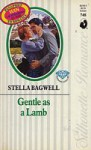 Gentle as a Lamb - Stella Bagwell