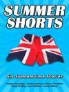 Summer Shorts - Daphne Coleridge, Cecilia Peartree, Rosen Trevithick, David Wailing, Lou Wellman, Lynda Wilcox