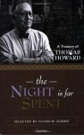 The Night Is Far Spent - Thomas Howard, Vivian W. Dudro