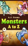 Monsters A to Z - A.J. Cosmo