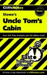Uncle Tom's Cabin - Thomas Thornburg, Harriet Beecher Stowe, CliffsNotes