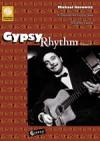 Gypsy Rhythm (Volume 1): A Tutorial For Gypsy Jazz Rythm Guitar - Michael Horowitz