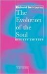 The Evolution of the Soul - Richard Swinburne