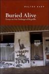Buried Alive - Walter Karp, Lewis H. Lapham