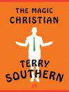 The Magic Christian - Terry Southern