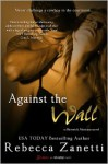 Against the Wall (Maverick Montana #1) - Rebecca Zanetti
