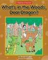 What's in the Woods, Dear Dragon? - Margaret Hillert