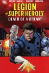 Legion of Super-Heroes, Vol. 2: Death of a Dream - Mark Waid, Barry Kitson, Kevin Sharpe, Georges Jeanty, Dale Eaglesham, Ken Lashey