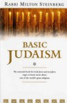 Basic Judaism - Milton Steinberg