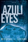 Azuli Eyes - Michelle L. Levigne