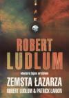 Zemsta Łazarza - Robert Ludlum, Patrick Larkin