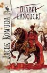 Diabeł Łańcucki - Jacek Komuda