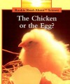 The Chicken or the Egg? - Allan Fowler
