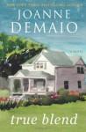 True Blend - Joanne DeMaio