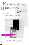 Knockin' on Heaven's Door: The Bible and Popular Culture - Roland Boer