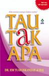 Tau Tak Apa - H.M. Tuah Iskandar