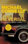 The Reversal (A Lincoln Lawyer Novel) - Michael Connelly