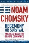 Hegemony or Survival (American Empire Project) - Noam Chomsky
