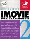 iMovie 2 for Macintosh: Visual QuickStart Guide - Jeff Carlson