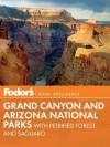 Fodor's National Parks: Grand Canyon & Arizona - Fodor's Travel Publications Inc., Fodor's Travel Publications Inc.