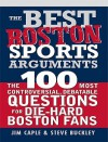 Best Boston Sports Arguments - Jim Caple, Steve Buckley