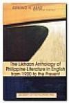 The Likhaan Anthology of Philippine Literature in English from 1900 to the Present - Gémino H. Abad, Ricardo M. de Ungria, J. Neil C. Garcia, Jose Y. Dalisay Jr., Cristina Pantoja Hidalgo, Amelia Lapeña-Bonifacio