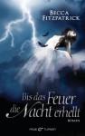 Bis das Feuer die Nacht erhellt (Hush, Hush #2) - Becca Fitzpatrick, Sigrun Zühlke