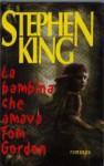 La bambina che amava Tom Gordon - Stephen King