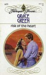 Risk of the Heart - Grace Green