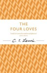 The Four Loves (The C.) - C.S. Lewis