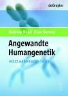 Angewandte Humangenetik - Andrew Read, Dian Donnai, Andrew Et Al, Olaf Riea, Johannes Zschocke, Olaf Rie, Olaf Et Al, Susanne Kuhlmann-Krieg, Ulrike A Mau-Holzmann