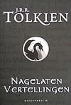 Nagelaten Vertellingen - J.R.R. Tolkien, Max Schuchart